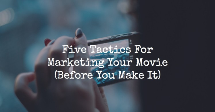 marketing-your-movie